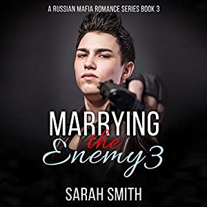 Marrying the Enemy 3 Audiobook
