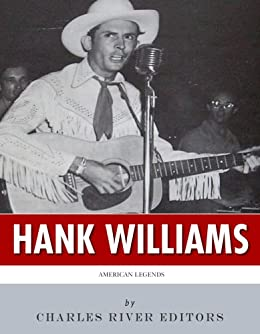 American Legends: The Life of Hank Williams