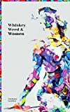 img - for Whiskey Weed & Women - Love Poems and Prose: Enjoy Responsibly book / textbook / text book