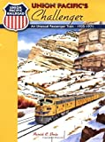 img - for Union Pacific's Challenger: An Unusual Passenger Train, 1935-1971 book / textbook / text book