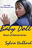 BabyDoll (Heart of Detroit Book 3)