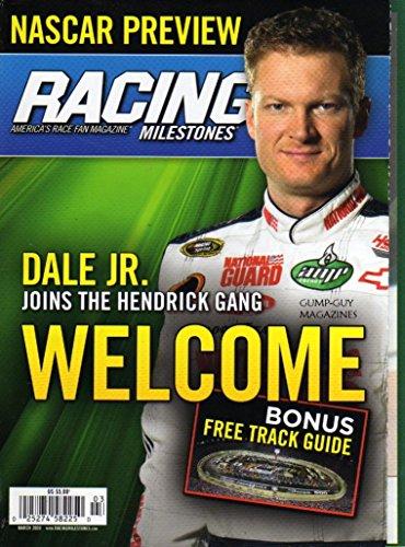 Racing Milestones NASCAR PREVIEW America's Race Fan Magazine March 2008 DALE EARNHARDT JR IS NOW IN THE HENDRICK MOTORSPORTS #88 CHEVROLET Kyle Busch JOE GIBBS Tony Stewart ()