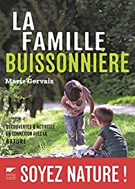 La famille buissonnière par Marie Gervais
