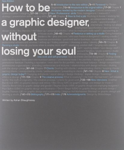 Download How to Be a Graphic Designer without Losing Your Soul by Shaughnessy, Adrian [Princeton Architectural Press,2010] (Paperback) PDF