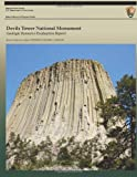 Devils Tower National Monument: Geologic Resource Evaluation Report, Geological Resource Division Staff, 1491202475