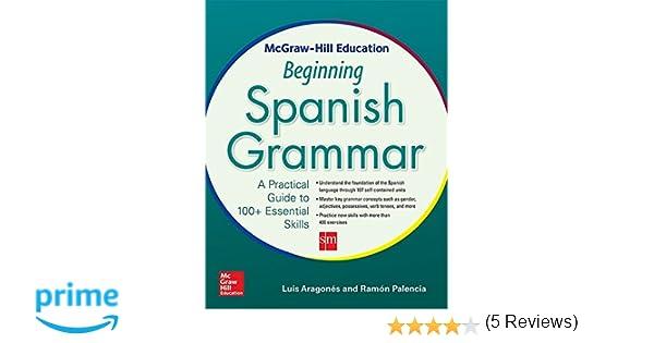Amazon.com: McGraw-Hill Education Beginning Spanish Grammar: A ...