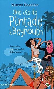 Une vie de Pintade à Beyrouth par Rozelier
