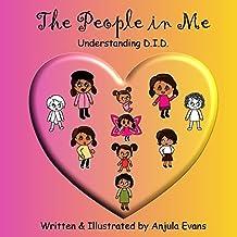 The People in Me: Understanding D.I.D.