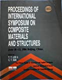 Composiite Materials and Structures, China) International Symposium on Composite Materials and Structures (1986 : Beijing, T. T. Loo, C. T. Sun, 0877624747