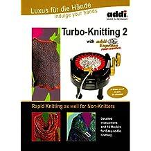 Addi Express Turbo Knitting 2 Instruction and Pattern book
