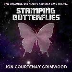 Stamping Butterflies   Jon Courtenay Grimwood