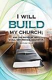 Worship Bulletin - ''I will build my Church;...(KJV) - (Pack of 100)