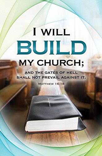 Worship Bulletin - ''I will build my Church;...(KJV) - (Pack of 100) by Christian Art Greetings