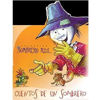Colección Sombrero Azul. Cuentos De Un Sombrero (Cuban ...