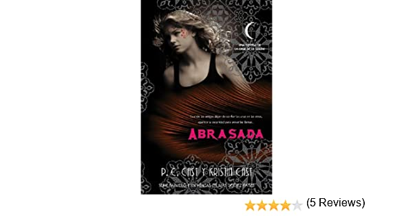 Abrasada (Trakatrá nº 13) eBook: P.C Cast, Kristin Cast, Laura Rodríguez Manso: Amazon.es: Tienda Kindle