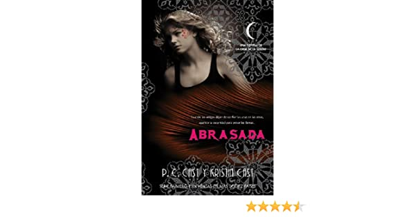 Amazon.com: Abrasada (Trakatrá nº 13) (Spanish Edition) eBook: P.C Cast, Kristin Cast, Laura Rodríguez Manso: Kindle Store