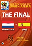 2010 FIFA World Cup South Africa - The Final: Netherlands vs. Spain