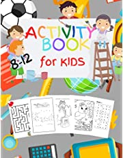 Activity Book for Kids: 93 Fun Activities For Kids Ages 8-12 |A Fun Kid Workbook Game For Learning, Coloring Birds, Mazes, Dot To Dot, Sudokus and much More!