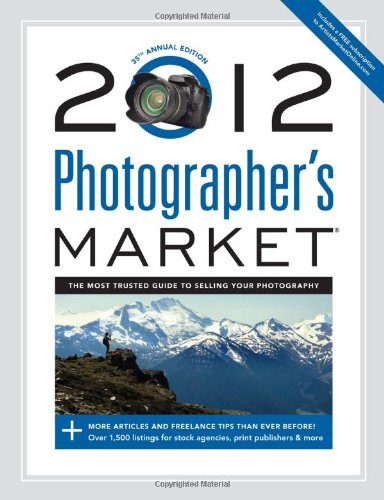 [PDF] 2012 Photographer?s Market Free Download | Publisher : North Light Books | Category : Others | ISBN 10 : 1440314195 | ISBN 13 : 9781440314193