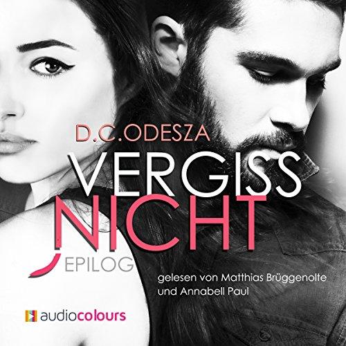 VERGISS NICHT (Evgenia & Makar 4): Liebe kennt weder Raum noch Zeit