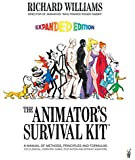 By Richard Williams The Animator's Survival Kit, Expanded Edition: A Manual of Methods, Principles and Formulas for Clas…