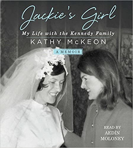 Book Jackie's Girl: My Life with the Kennedy Family