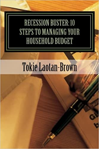 Recession Buster: 10 Steps To Managing Your Household Budget