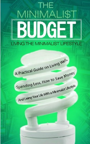 Download pdf the minimalist budget a practical guide on for Minimalist living guide pdf
