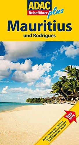 ADAC Reiseführer plus Mauritius: Mit extra Karte zum Herausnehmen
