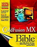 img - for ColdFusion MX Bible by Churvis, Adam Phillip, Helms, Hal, Arehart, Charles, Churvis (2003) Paperback book / textbook / text book