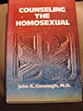 Counseling the Homosexual, John Cavanaugh, 0879737611