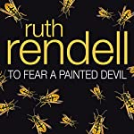 To Fear a Painted Devil | Ruth Rendell