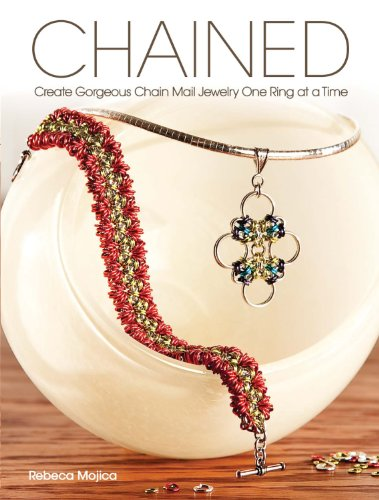 Chained: Create Gorgeous Chain Mail Jewelry One Ring at a - How Glasses To Choose