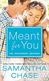 Meant for You (Montgomery Brothers Book 5)