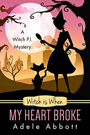 book cover of Witch Is When My Heart Broke