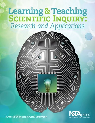 Download Learning and Teaching Through Scientific Inquiry: Applications From Research Pdf