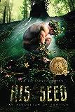 : His Seed: An Arboretum of Erotica