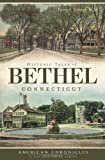 img - for Historic Tales of Bethel, Connecticut book / textbook / text book