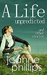A Life Unpredicted and other stories (English Edition)