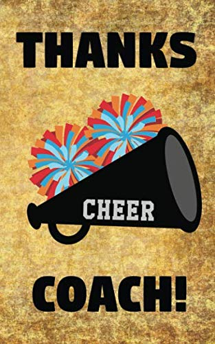 Thanks Cheer Coach!: Cheerleading Coaches Cheerleader Pom Poms