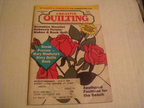 Creative Quilting Magazine July/August 1992 (Volume 7 Issue 4)
