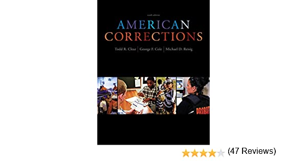 Cengage advantage books american corrections todd r clear george cengage advantage books american corrections todd r clear george f cole michael d reisig 9781111841638 amazon books fandeluxe Image collections