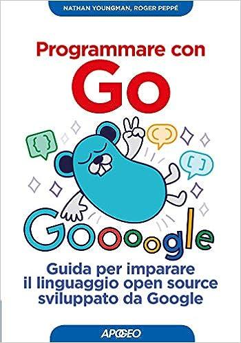 Programmare con Go. Guida per imparare