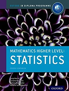 IB Mathematics Higher Level Option: Statistics: Oxford IB Diploma Program
