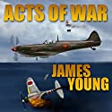 Acts of War: The Usurper's War, Book 1 Audiobook by James Young Narrated by K. Caldwell
