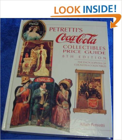 \NEW\ Petretti's Coca-cola Collectables Price Guide. codigo Suomesta Politica KRACK increase Model Zurcher reciente