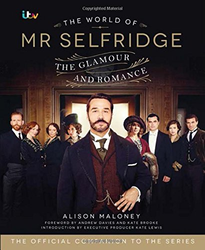 The World of MR Selfridge - London Stores Selfridges