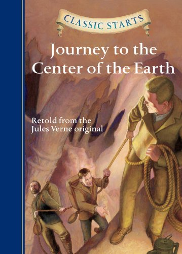(Classic Starts®: Journey to the Center of the Earth (Classic Starts® Series))