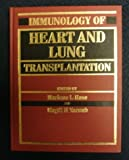 Immunology of Heart and Lung Transplantation, , 0340560169
