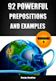92 Powerful Prepositions and Examples: Workbook 5, Zhanna Hamilton, 1490906681